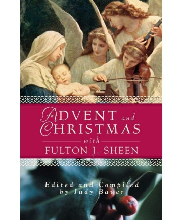 Advent and Christmas with Fulton Sheen
