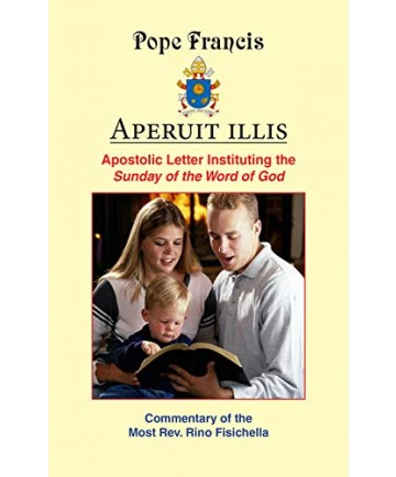 Aperuit Illis: Apostolic Letter Instituting the Sunday Word of God
