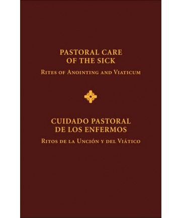 Pastoral Care of the Sick - Cuidado pastoral de los enfermos