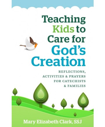 Teaching Kids to Care About God's Creation