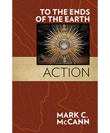 To the Ends of the Earth: Action