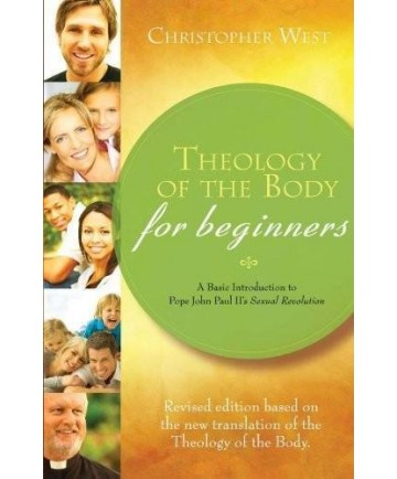Theology of the Body for Beginners (Revised Edition)