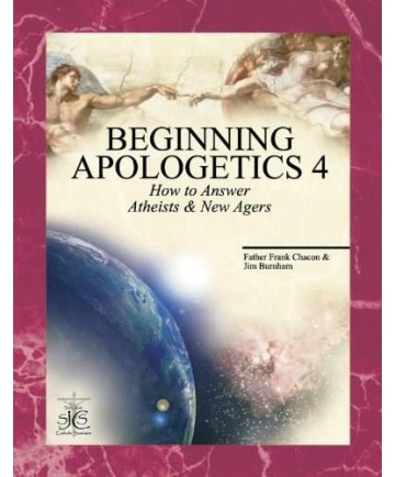 Beginning Apologetics 4: How to answer Atheists and New Agers