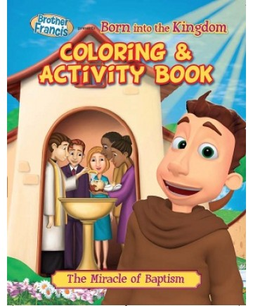 Brother Francis: Born into the Kingdom Coloring & Activity Book
