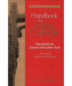 Handbook for Today's Catholic: Revised Edition