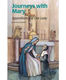 Encounter the Saints Series #9 - Journeys with Mary: Apparitions of Our Lady