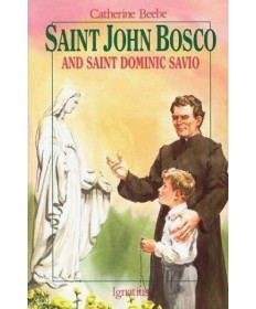 Saint John Bosco and Saint Dominic Savio (Vision Books)