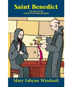 St. Benedict: The Story of the Father of the Western Monks (Vision Books)