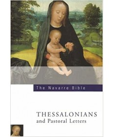Navarre Bible: Thessalonians and Pastoral Letters, 2nd Edition