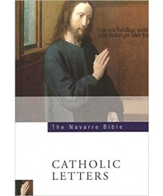 Navarre Bible: The Catholic Letters, 2nd Edition