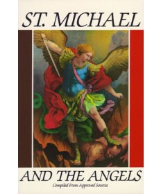 Saint Michael and the Angels: A Month With St. Michael and the Holy Angels