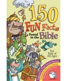 150 Fun Facts Found in the Bible For Kids of All Ages