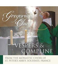 Gregorian Chant: Vespers and Compline CD