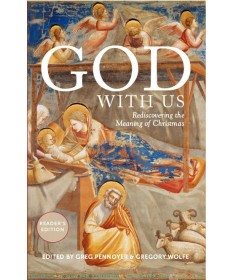 God With Us: Rediscovering the Meaning of Christmas - Hardcover