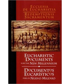 Eucharistic Documents for the New Millennium (Spanish and English Edition)