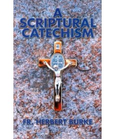 A Scriptural Catechism - Expanded Edition