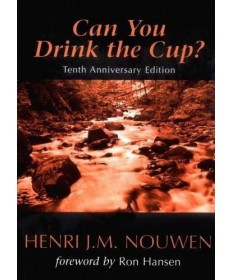Can You Drink the Cup? (Tenth Anniversary Edition)