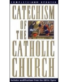 Catechism of the Catholic Church (Complete and Updated)