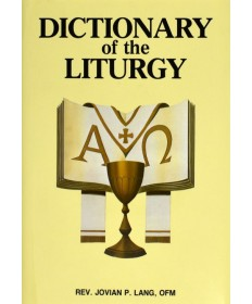 Dictionary of the Liturgy