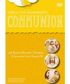 Kids and the Sacraments: Communion DVD