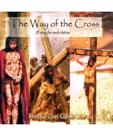 Way of the Cross: A Song for Each Station CD