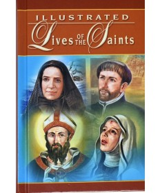 Illustrated Lives of the Saints - Volume I