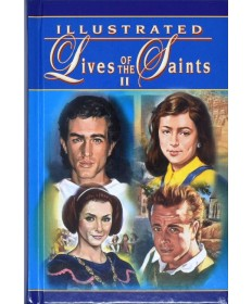 Illustrated Lives of the Saints - Volume II