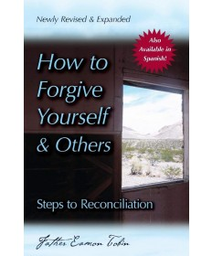 How to Forgive Yourself and Others: Steps to Reconciliation