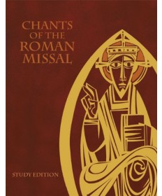 Chants of the Roman Missal: Study Edition
