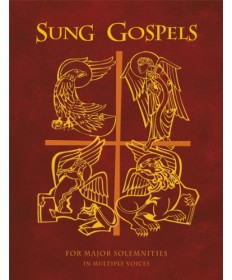 Sung Gospels: For Major Solemnities in Multiple Voices