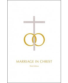 Marriage in Christ - Third Edition