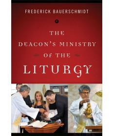 Deacon's Ministry of the Liturgy