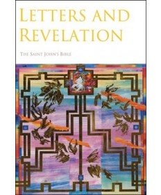 Saint John's Bible Book Seven: Letters and Revelation