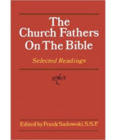 Church Fathers on the Bible: Selected Readings