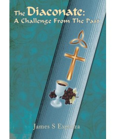 Diaconate: A Challenge From The Past - Paperback