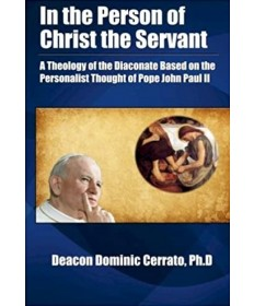 In the Person of Christ the Servant