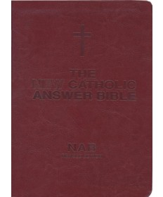 NABRE New Catholic Answer Bible - Burgundy Large Print