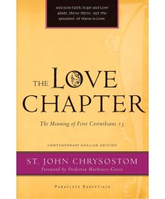 Paraclete Essentials - Love Chapter: The Meaning of First Corinthians 13