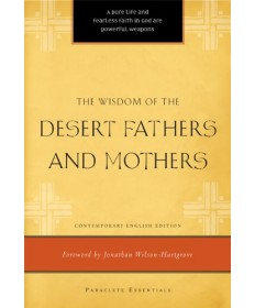 Paraclete Essentials - Wisdom of the Desert Fathers and Mothers