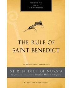 Paraclete Essentials - Rule of Saint Benedict: A Contemporary Paraphrase