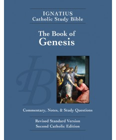 Ignatius Catholic Study Bible: The Book of Genesis
