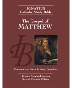 Ignatius Catholic Study Bible: The Gospel According to Matthew (2nd Edition)