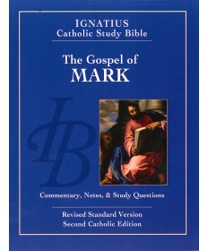Ignatius Catholic Study Bible: The Gospel According to Mark (2nd Edition)