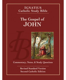 Ignatius Catholic Study Bible: The Gospel of John (2nd Edition)