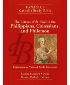 Ignatius Study Bible: The Letters of St Paul to the Philippians...