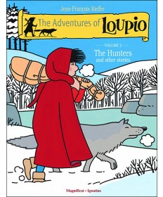 Adventures of Loupio, Volume 2: The Hunters and Other Stories