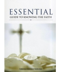 Essential Guide to Knowing the Faith