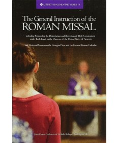 General Instruction of the Roman Missal - Revised Edition