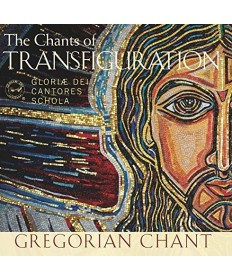 Chants of Transfiguration: Gregorian Chant CD