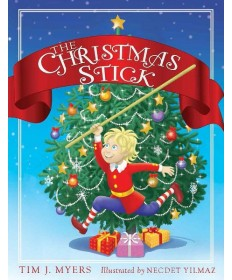 Christmas Stick: A Children's Story